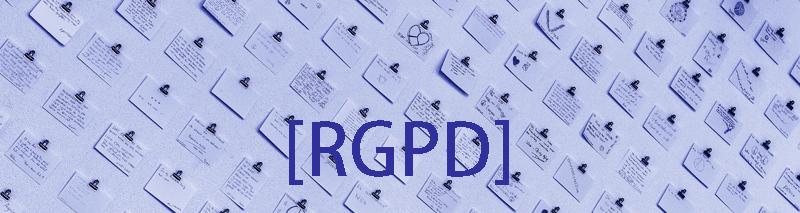 Ce qu'il faut savoir sur la RGPD
